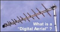 "What is a ""digital aerial"" ?"