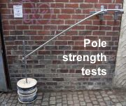 Pole (and bracket) strength tests